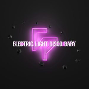 Electric Light Disco Baby