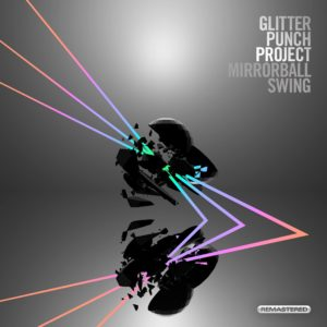 Mirrorball Swing Remastered by Glitter Punch - Album Artwork